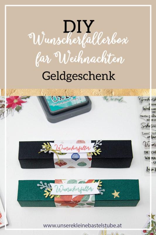 DIY - Wunscherfüllerbox - Geldgeschenk für Weihnachten | Unsere kleine Bastelstube - DIY Bastelideen für Feste & Anlässe