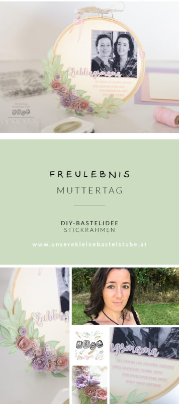 DIY Muttertags-Stickrahmen | Unsere kleine Bastelstube - DIY Bastelideen für Feste & Anlässe
