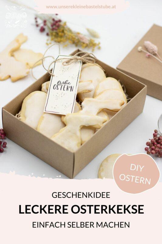 DIY Geschenkidee für Ostern - Osterkekse backen